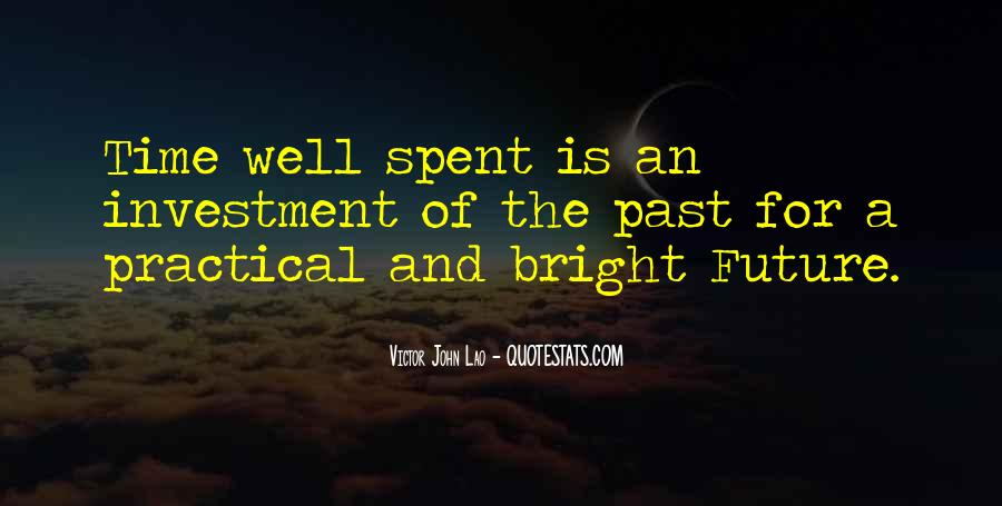 A Time Well Spent Quotes #1135228