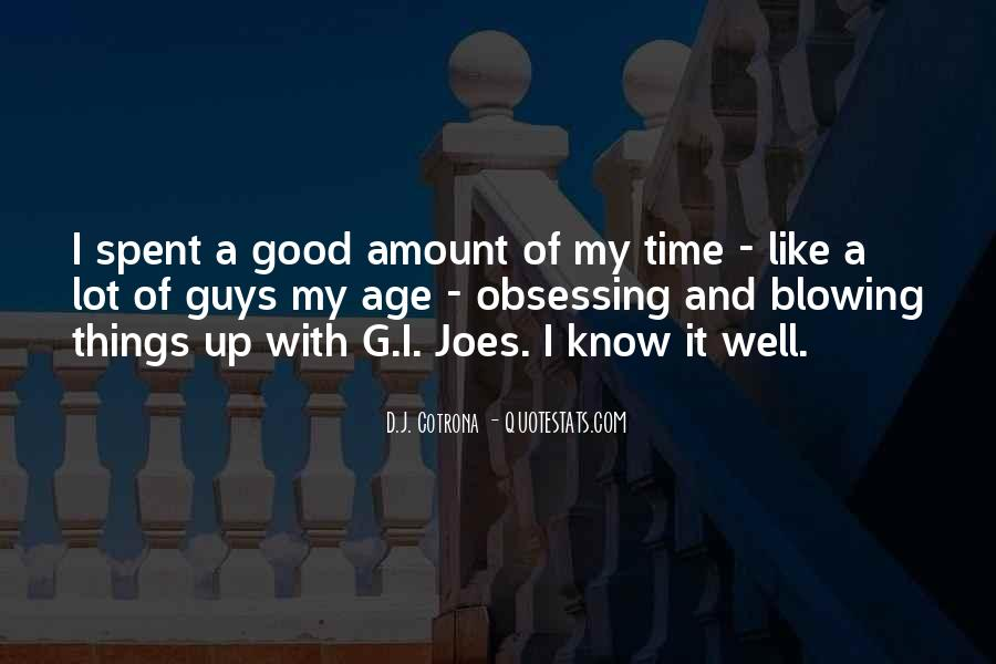 A Time Well Spent Quotes #178695