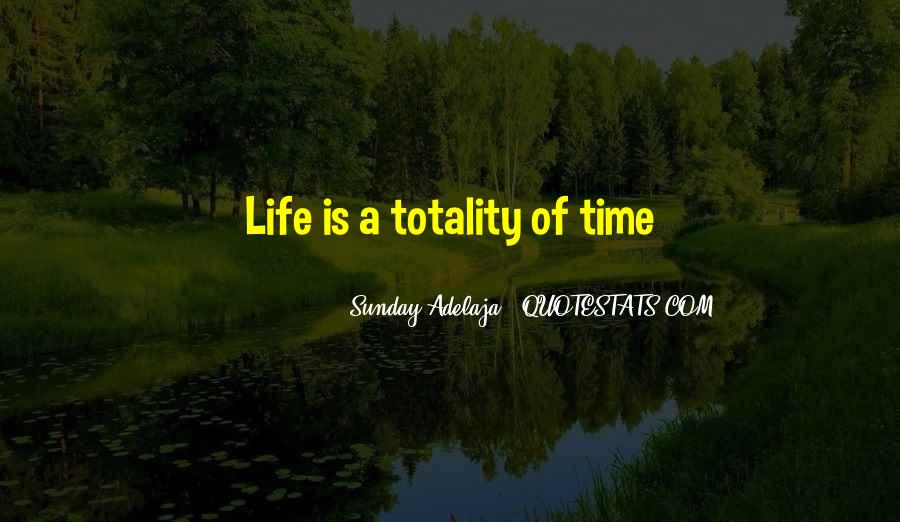 A Time Well Spent Quotes #265854