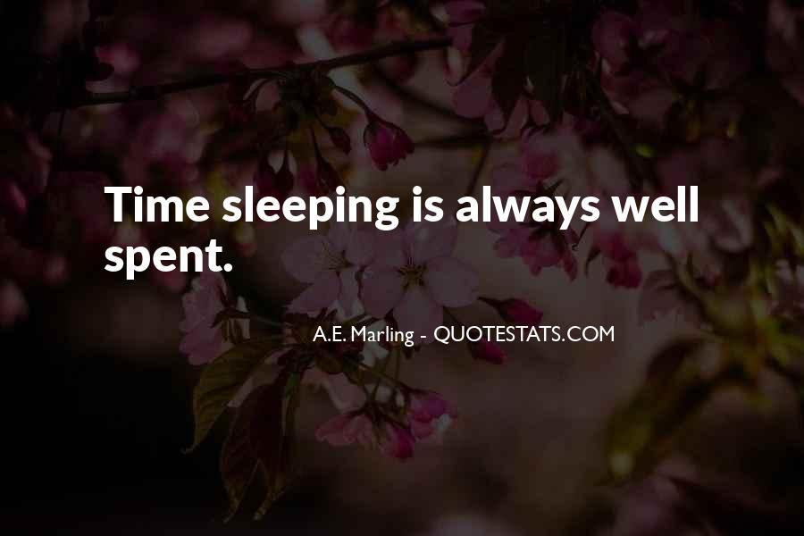 A Time Well Spent Quotes #279819