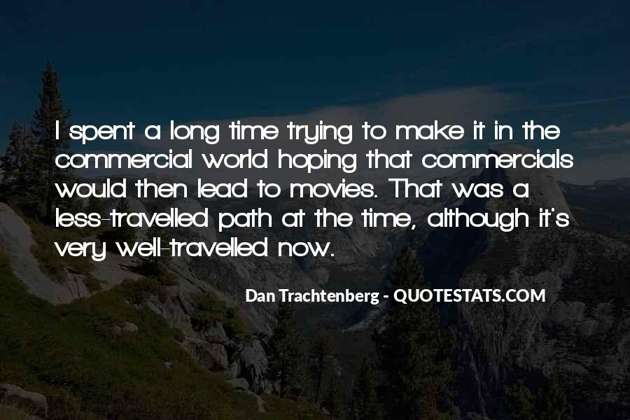 A Time Well Spent Quotes #74161