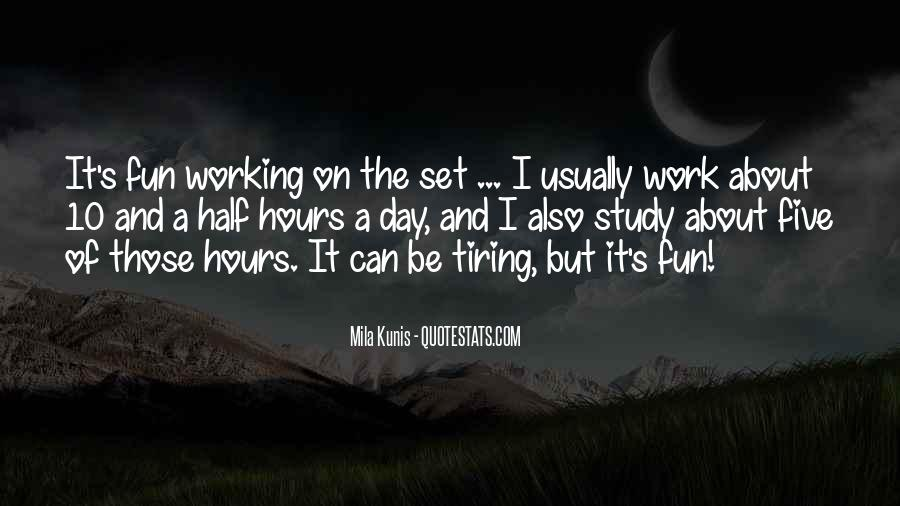 A Tiring Day Quotes #1235409