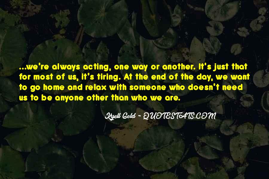 A Tiring Day Quotes #1516232