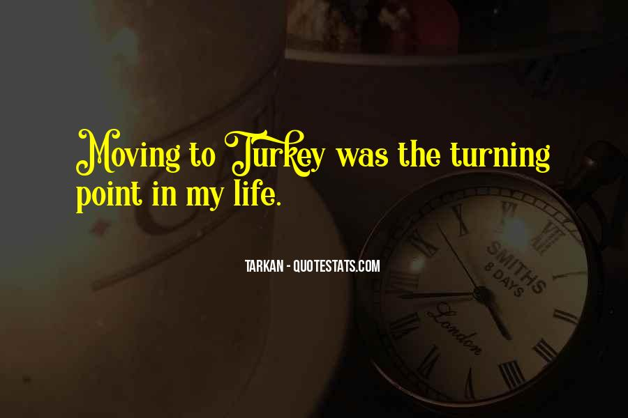 A Turning Point In Life Quotes #1058214
