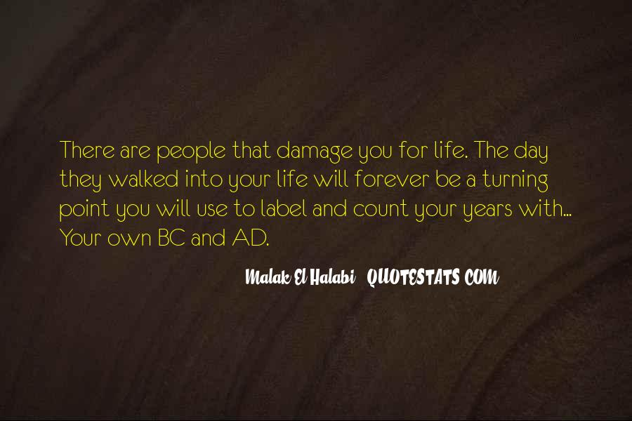A Turning Point In Life Quotes #1380396