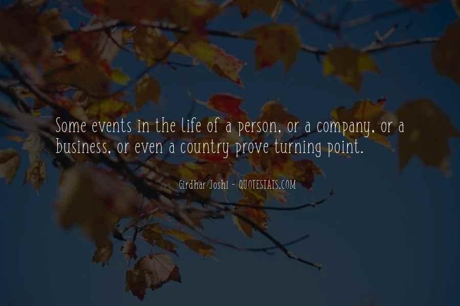 A Turning Point In Life Quotes #1533023