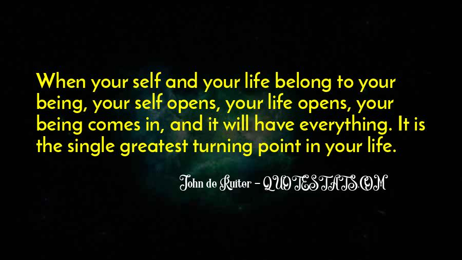 A Turning Point In Life Quotes #1818164