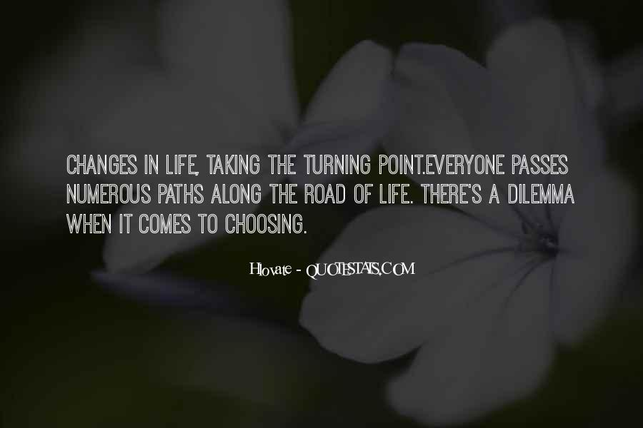 A Turning Point In Life Quotes #26419