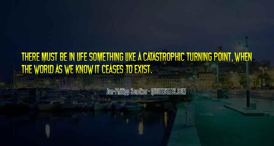 A Turning Point In Life Quotes #778408