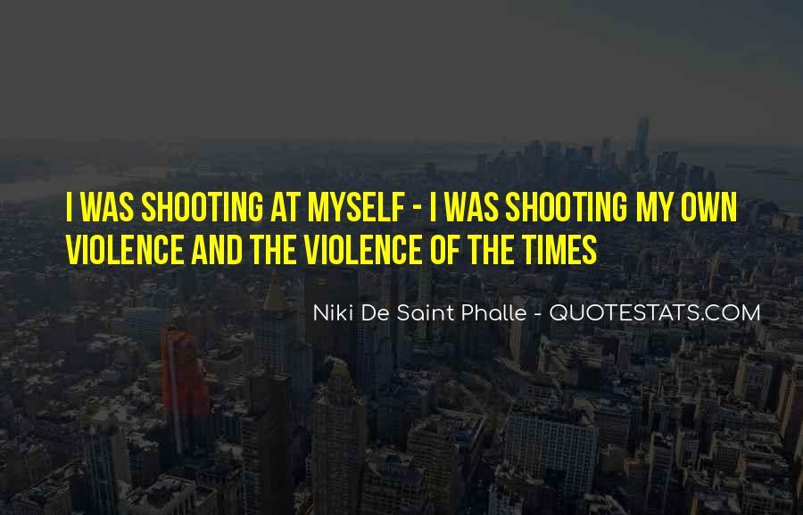 Quotes About Niki De Saint Phalle #669293