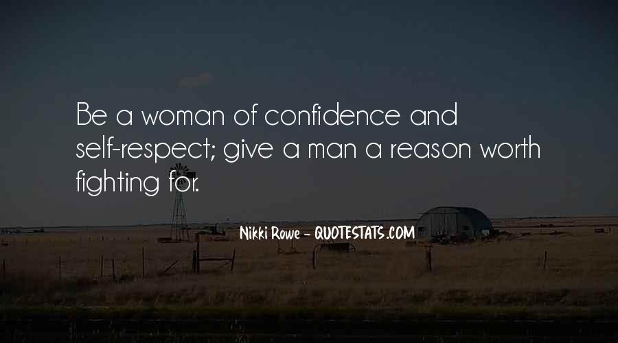A Woman Worth Fighting For Quotes #972964