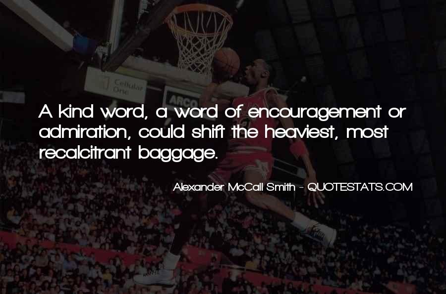 A Word Of Encouragement Quotes #1199976