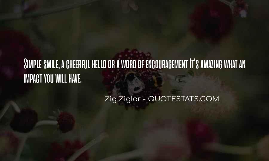 A Word Of Encouragement Quotes #1339880
