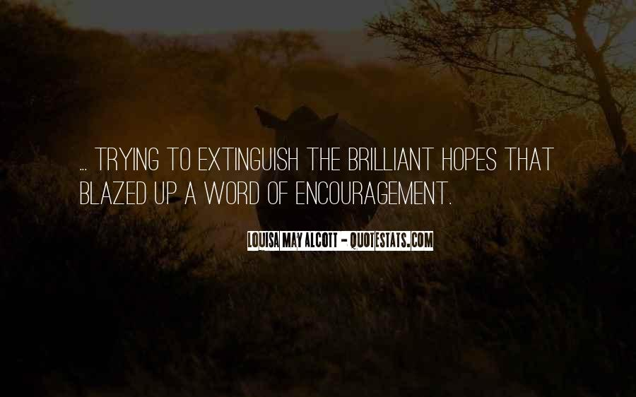 A Word Of Encouragement Quotes #1739746