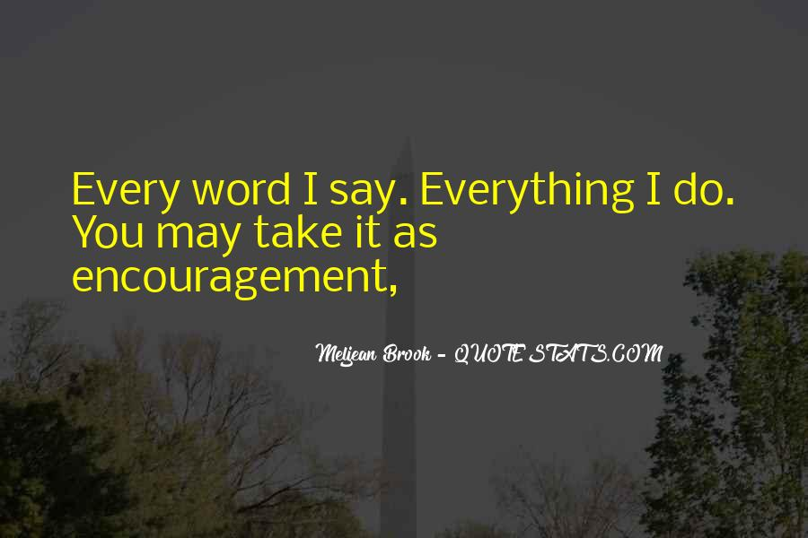A Word Of Encouragement Quotes #1819599