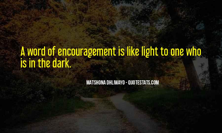 A Word Of Encouragement Quotes #211929