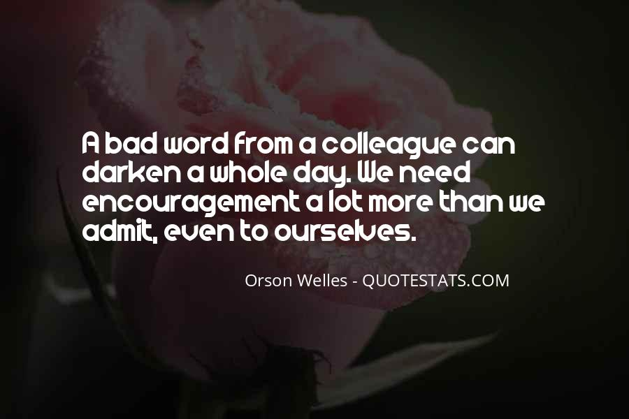 A Word Of Encouragement Quotes #338746