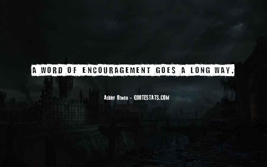 A Word Of Encouragement Quotes #389102