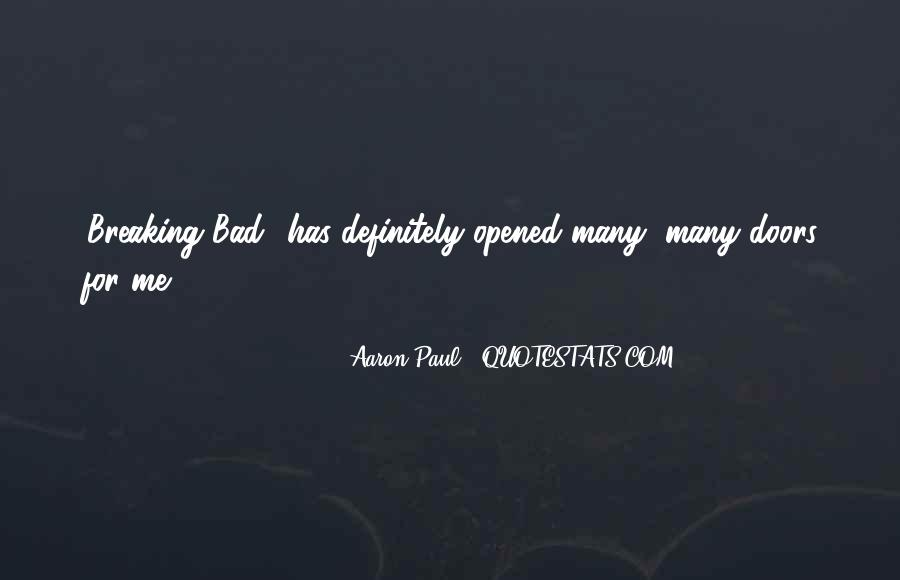 Aaron Paul Best Quotes #156066
