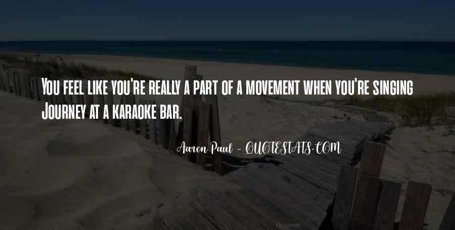 Aaron Paul Best Quotes #178368