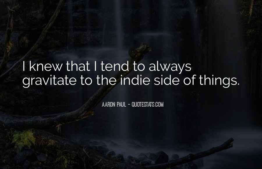Aaron Paul Best Quotes #210174
