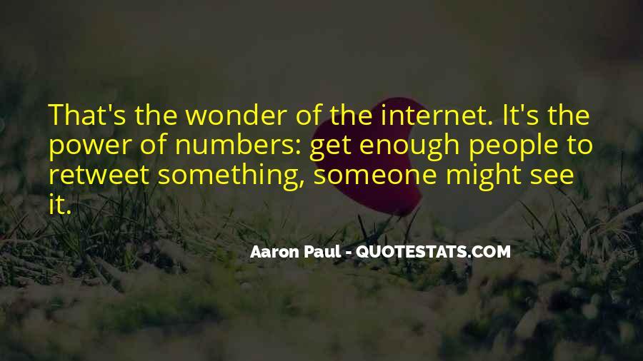 Aaron Paul Best Quotes #372617
