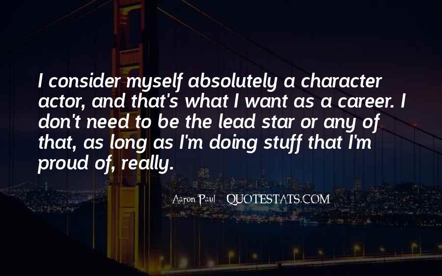 Aaron Paul Best Quotes #470014