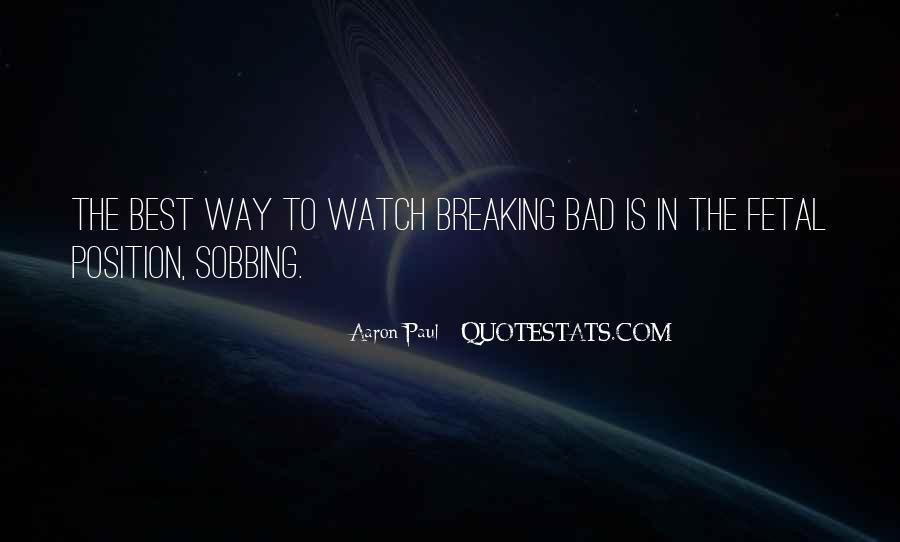 Aaron Paul Best Quotes #479200