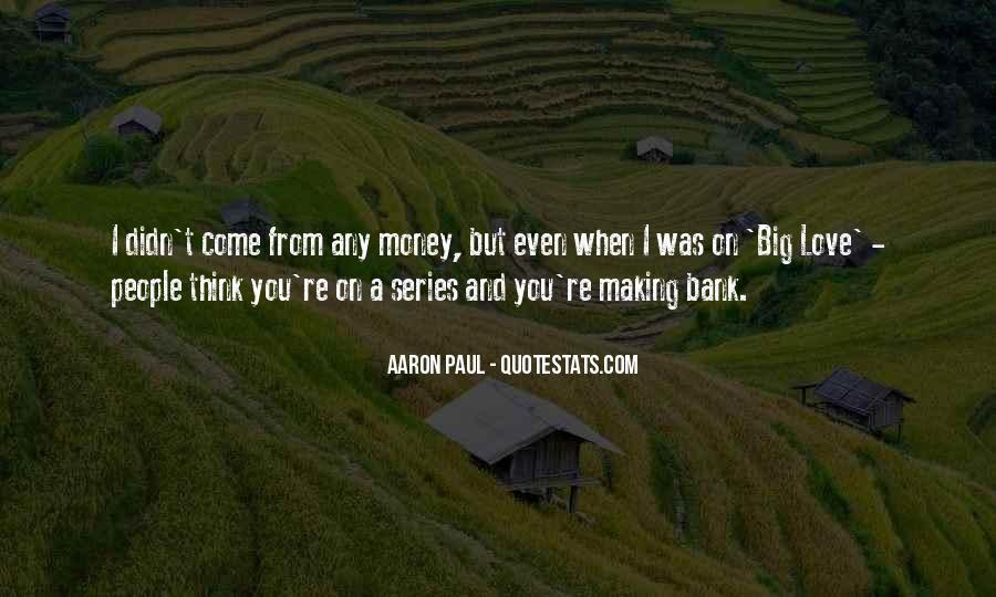 Aaron Paul Best Quotes #523908