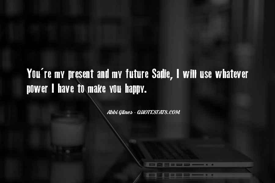 Abbi Glines Breathe Quotes #1460243
