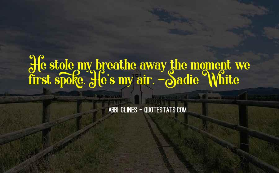 Abbi Glines Breathe Quotes #55658