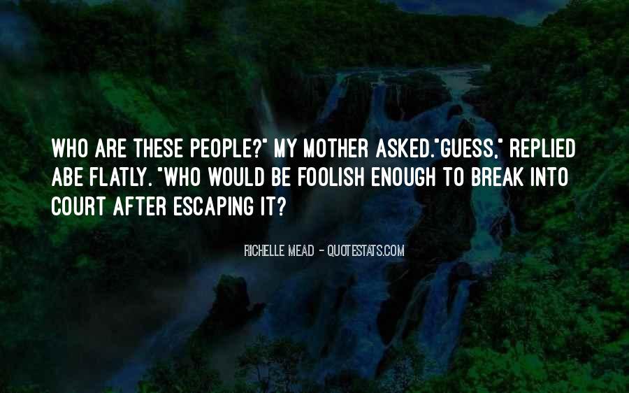 Abe Mazur Quotes #1370264