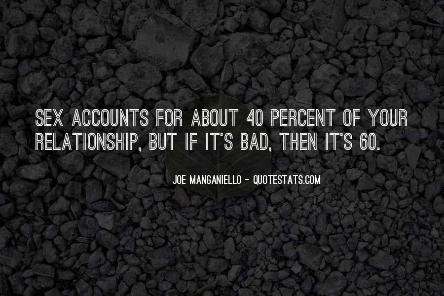 About Bad Relationship Quotes #1081669