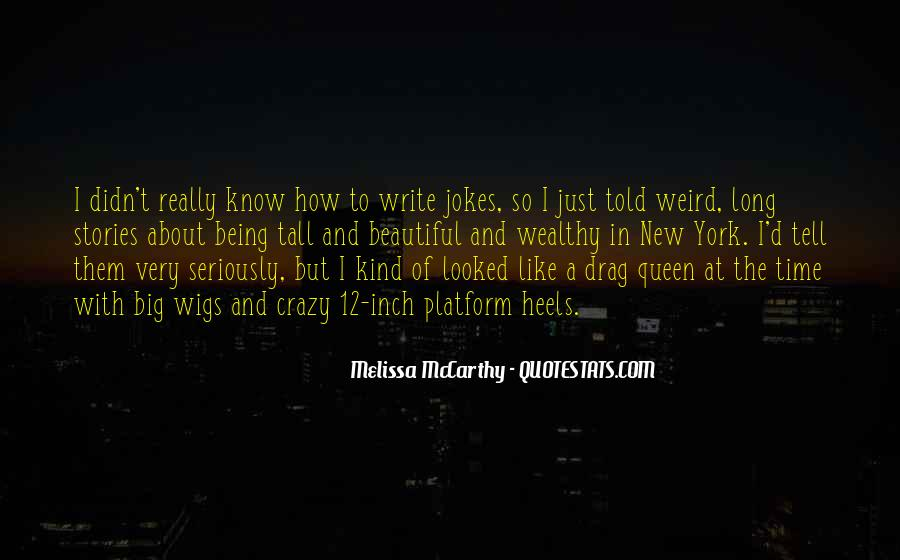 About Being Crazy Quotes #1121075