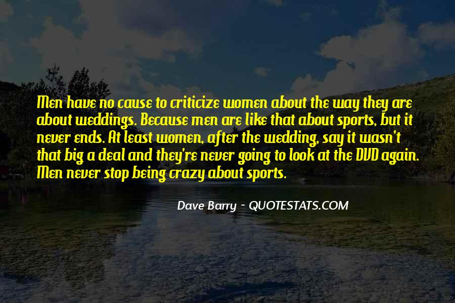 About Being Crazy Quotes #1143407