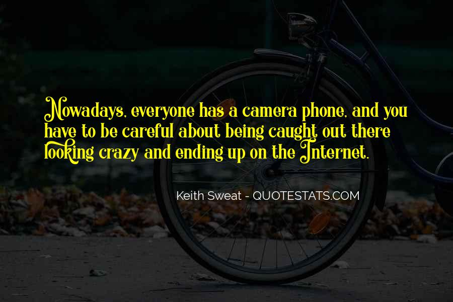 About Being Crazy Quotes #1171403