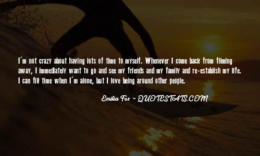 About Being Crazy Quotes #1327166