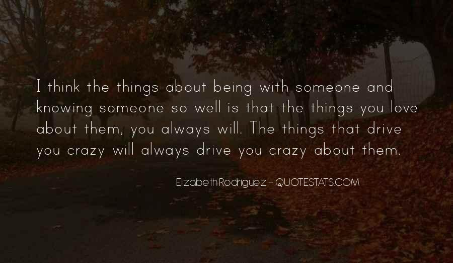 About Being Crazy Quotes #1387890