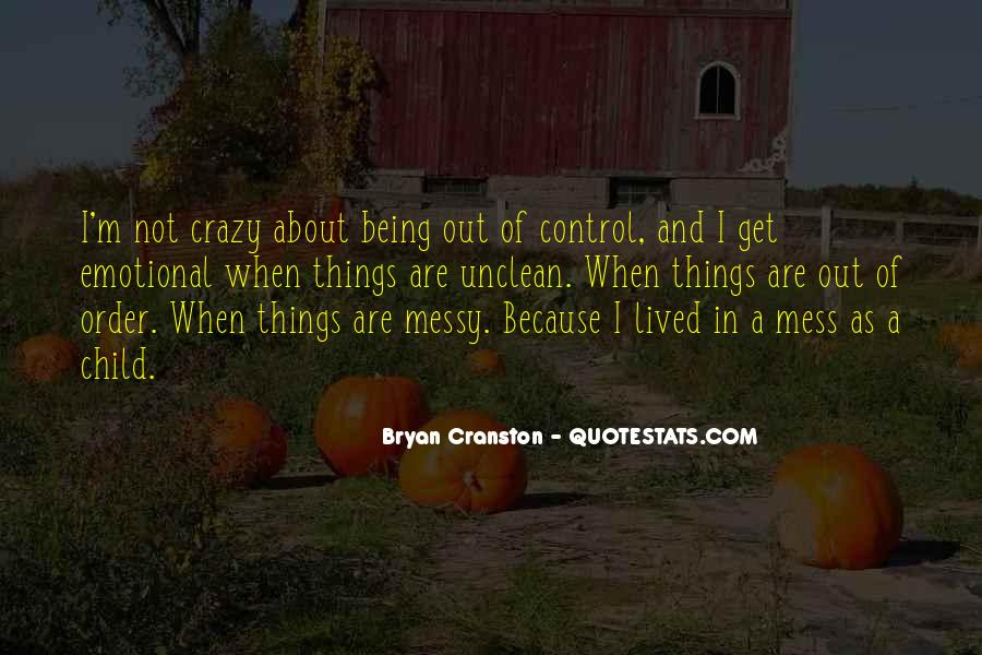 About Being Crazy Quotes #1429031