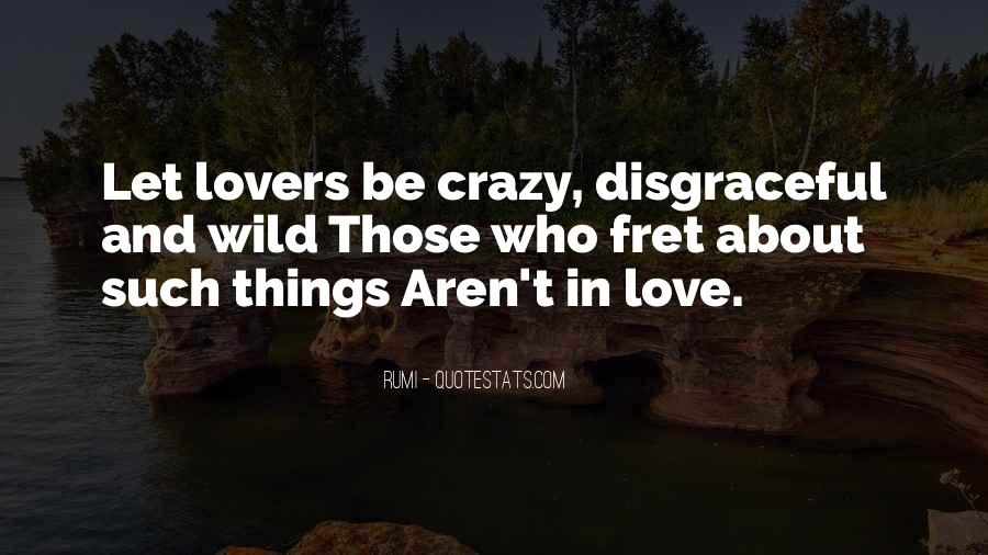 About Being Crazy Quotes #1838164