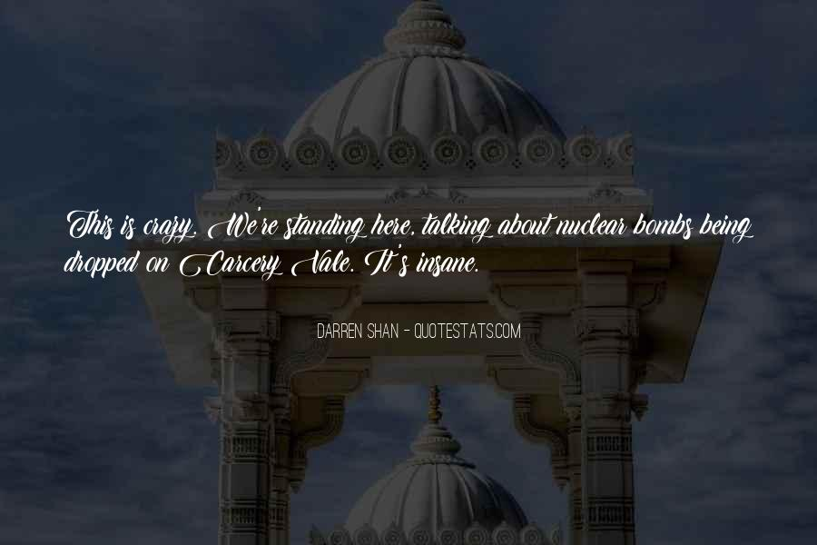 About Being Crazy Quotes #1840984