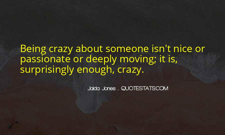 About Being Crazy Quotes #1872269