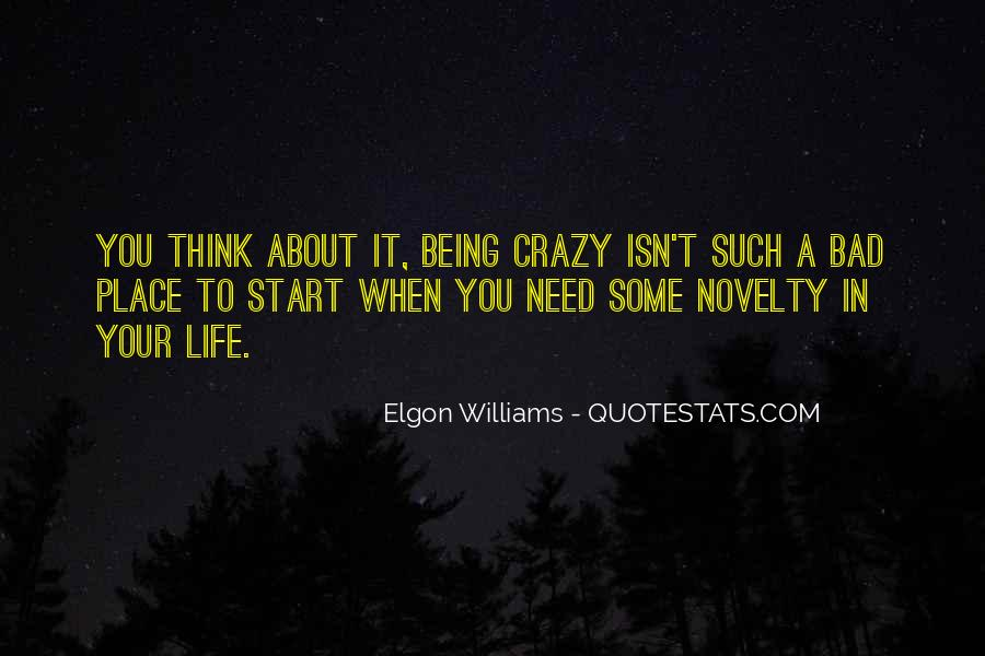 About Being Crazy Quotes #274691