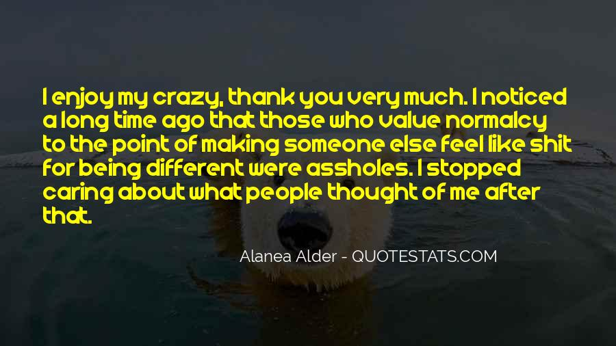 About Being Crazy Quotes #378617