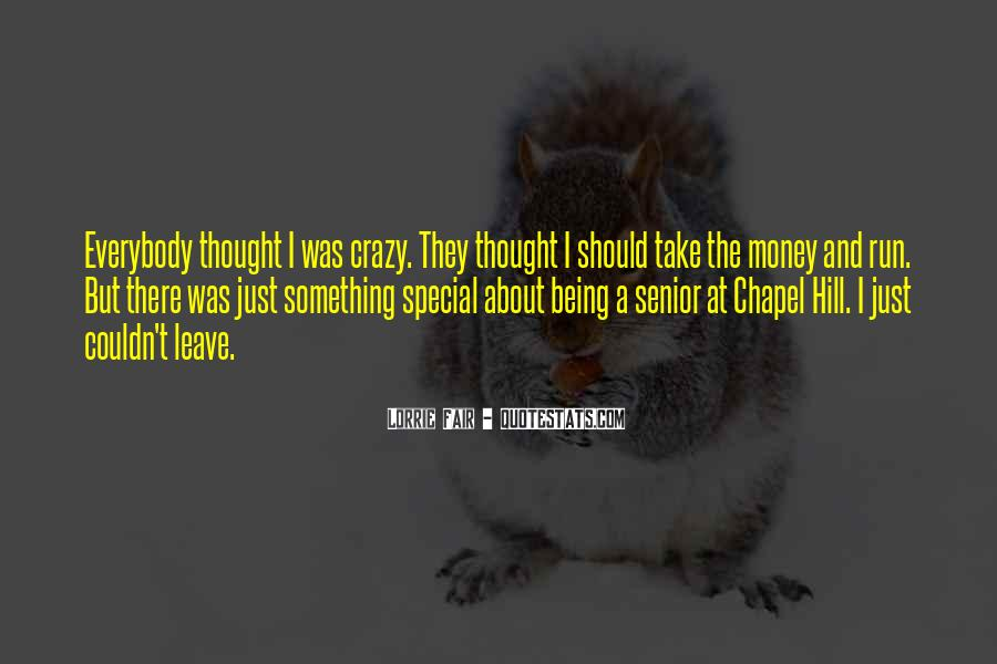 About Being Crazy Quotes #499531