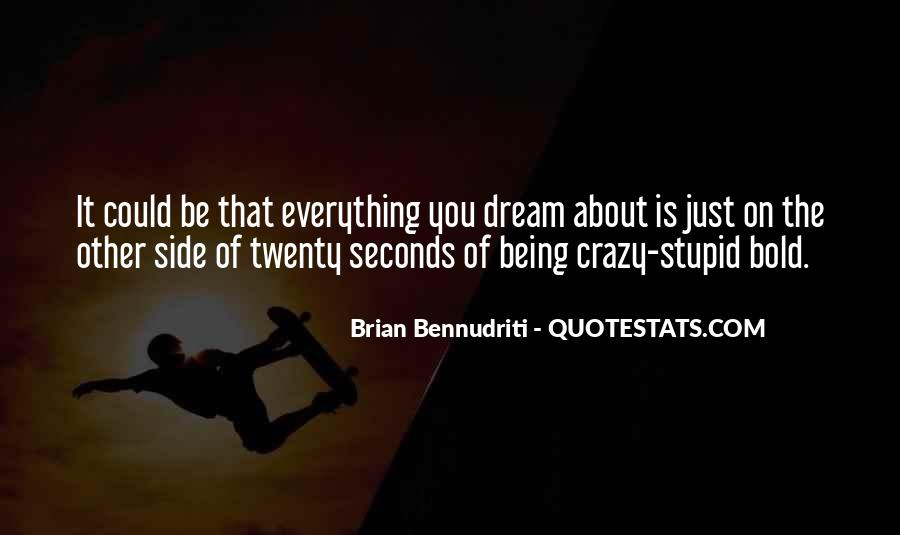 About Being Crazy Quotes #622304
