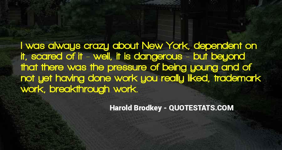 About Being Crazy Quotes #72091