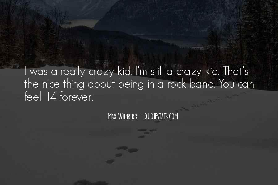 About Being Crazy Quotes #752284