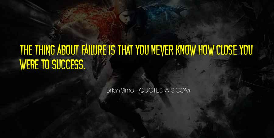 About Failure To Success Quotes #1515296