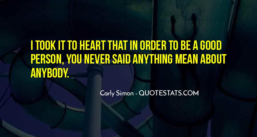 About Good Heart Quotes #1177454
